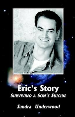 NEW Eric's Story-Surviving A Son's Suicide by... BOOK (Paperback / softback)