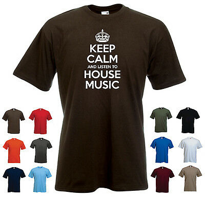'Keep Calm and Listen to House Music' Electronic DJ Mens SALE White Extra Large
