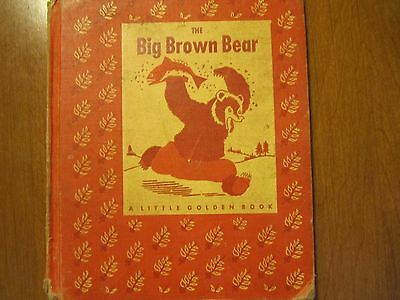 THE BIG BROWN BEAR - VINTAGE 1st Edition 1947 - Little Golden Book - RARE COVER