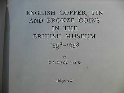 English Copper Tin & Bronze Coins in the British Museum 1558 - 1958.
