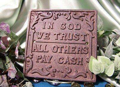 Set of 2 Cast Iron In God We Trust All Others Pay Cash Funny Plaque Sign 6x6""