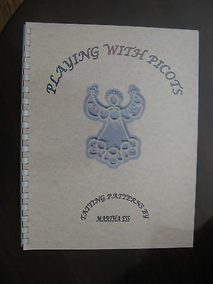 Playing with Picots wonderful Tatting lace book (not bobbin) For the tatter