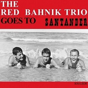 Goes To Santander - RED BAHNIK TRIO THE [LP]