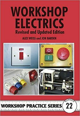 Workshop Electrics Revised and Updated Edition
