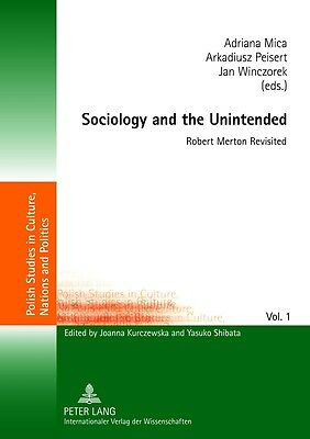 Sociology and the Unintended, Adriana Mica