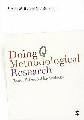 Doing Q Methodological Research, Simon Watts