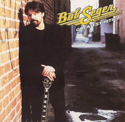 Bob Seger & the Silver Bullet Band - Greatest Hits, Vol. 2