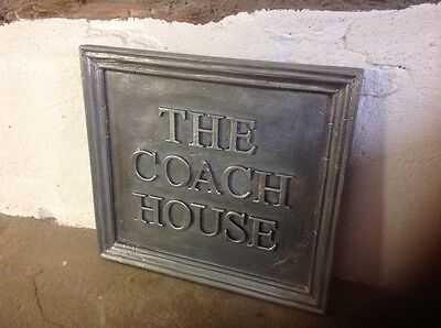 """Solid Lead House Name Plaque. """" The Coach House """""""