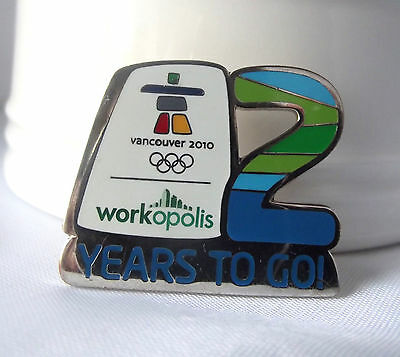 VANCOUVER 2010 Olympic WORKOPOLIS 2 Years to Go 2008 Pin Lmt