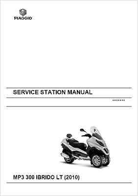 Piaggio MP3 300 ie IBRIDO LT Service Station Manual 2010- (B103)