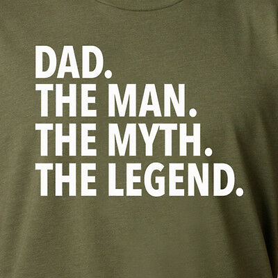 DAD THE MAN MYTH LEGEND funny Father's Day gift mom grandpa 4th of July T-Shirt