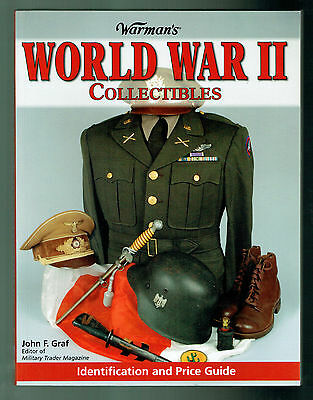 Warman's World War II Collectibles Identification and Price Guide by John Graf
