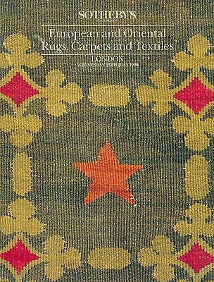 SOTHEBY'S European and Oriental Rugs, Carpets and Textiles London July 1990