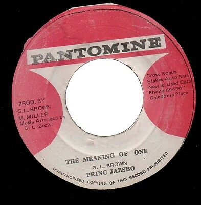 "♫ Roots Reggae - The Meaning Of One - Prince Jazzbo - Pantomine Ja 7"" ♫"