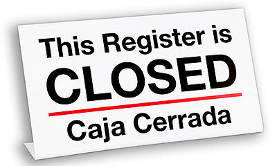 Plastic Register Closed Sign- Billingual, 3 pack, Free Shipping