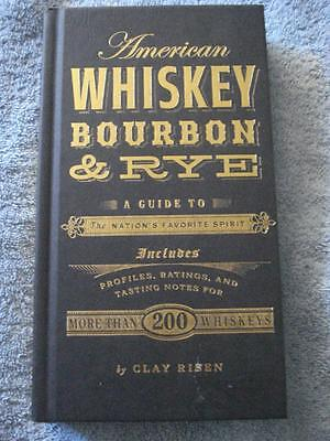 American Whiskey, Bourbon & Rye - A Guide To The Nation's Favorite Spirit