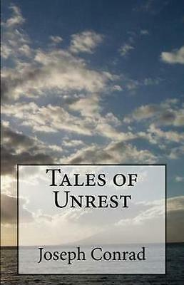 NEW Tales Of Unrest by Joseph Conrad BOOK (Paperback / softback) Free P&H