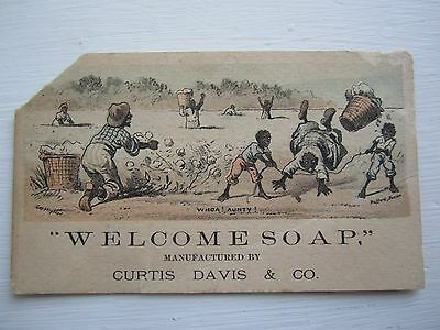 Early 1900 Advertising Card Trade Black Americana Welcome Soap Curtis Davis