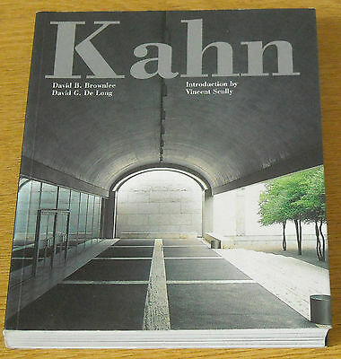 Brownlee / De Long: Louis I. Kahn - In the Realm of Architecture