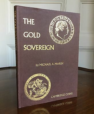 Book: The Gold Sovereign, M. Marsh. 1st Edition. For Serious Collector/Investor