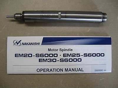 NEW NSK Nakanishi EM20-S6000 Motor Spindle