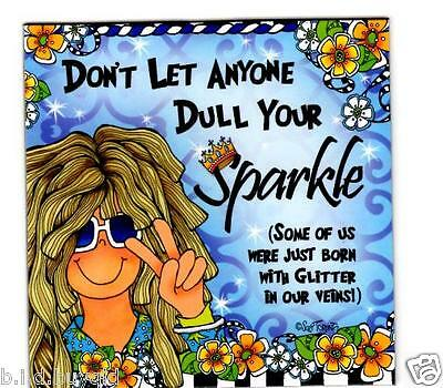 Fridge Magnet Suzy Toronto Inspirational Quote Don't Dull Your Sparkle