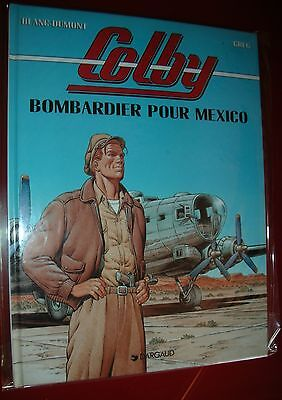 Colby, Bombardier Pour Mexico Tome 3. Blac Dumont. Dargaud. Strictement Neuf