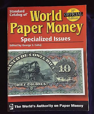 """Standard Catalog of World Paper Money """"Specialized Issues"""" Vol.1 George S. Cuhaj"""