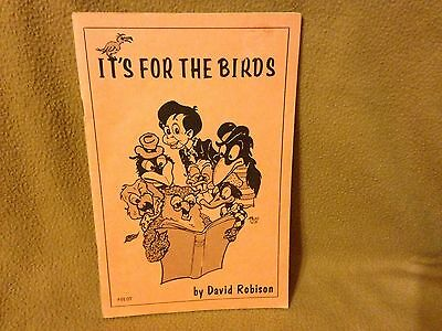 IT'S FOR THE BIRDS by David Robison MAHER STUDIOS 1978