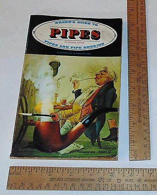 WEBER'S GUIDE TO PIPES - PIPES and PIPE SMOKING - 1973 Reprint - illustrated pb