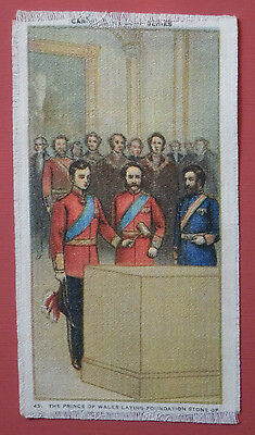 PRINCE OF WALES LAYING FOUNDATION STONE Canadian History ITC Tobacco Silk 1914