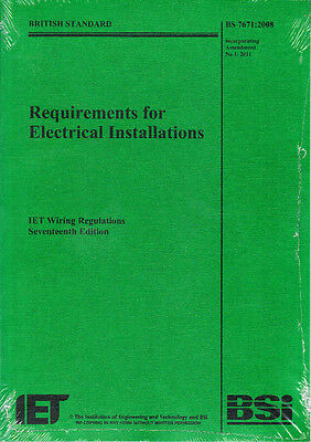 17TH EDIT IET IEE WIRING REGULATIONS BS 7671: 2008 with AMENDMENT NO 1: 2011 New