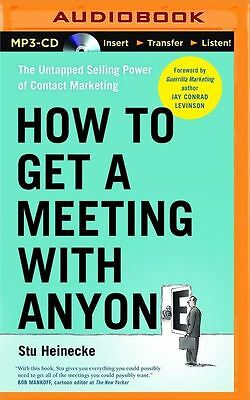 How to Get a Meeting with Anyone MP3 CD – Audiobook by Stu Heinecke