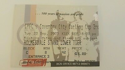 Football Ticket Stub Crystal Palace V Coventry 20/9/05 CARLING CUP