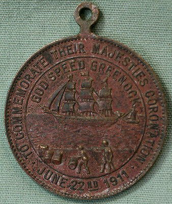 1911 King George V Queen Mary Great Britain Coronation Medal God Speed Greenock