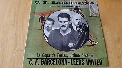 22/9/72 Barcelona v Leeds United - DECIDER TO SEE WHO KEEPS THE OLD FAIRS CUP!!