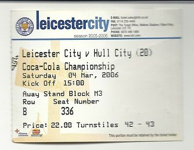 LEICESTER CITY v HULL CITY 04.03.06 CHAMPIONSHIP USED TICKET STUB