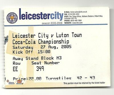 LEICESTER CITY v LUTON TOWN 27.08.05 CHAMPIONSHIP USED TICKET STUB