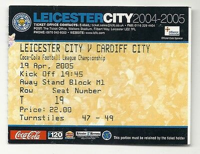 LEICESTER CITY v CARDIFF CITY 19.04.05 CHAMPIONSHIP USED TICKET STUB