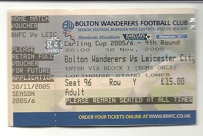 BOLTON WANDERERS v LEICESTER CITY  30.11.05 CARLING CUP USED TICKET STUB