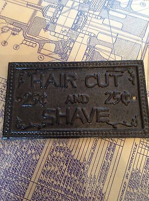 Cast Iron HAIR CUT and SHAVE SIGN PLAQUE ~ Rustic Man Cave  Home Wall Decor