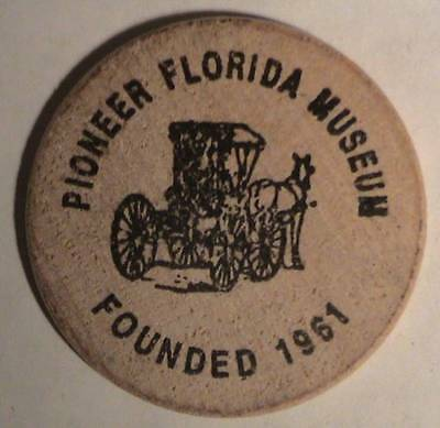 Pioneer Florida Museum: 30Th Year: Dade City, Florida ~ Wooden Nickel Token Tuit