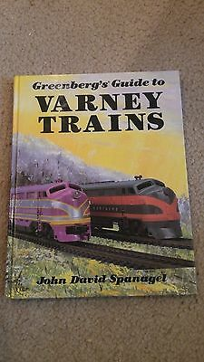 Greenberg's Guide To Varney Trains By John David Spanagel Hardcover
