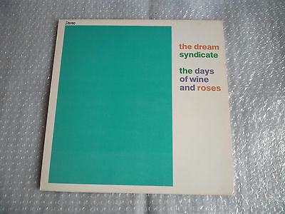 The Dream Syndicate – The Days Of Wine And Roses LP 1982 Ruby First Edition