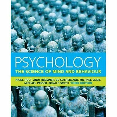 Psychology: The Science of Mind and Behaviour, Third edition