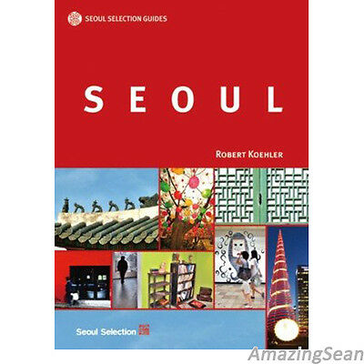 Seoul Selection Guides English Version Seoul Tour Guide Korea Tourist Book BO78