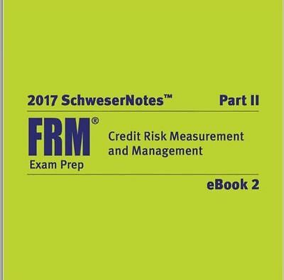 2017 Frm Part 2 Study Notes + Practice Exam (New!!!)