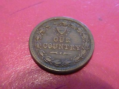 """Patriotic Civil War Token """"Our Country""""  231/352A - Cannons on Obv. Fair Shape"""