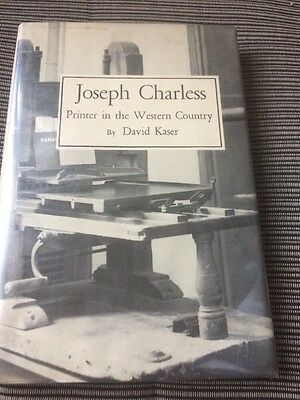Joseph Charles's Printer In The Western Country By David Kaser