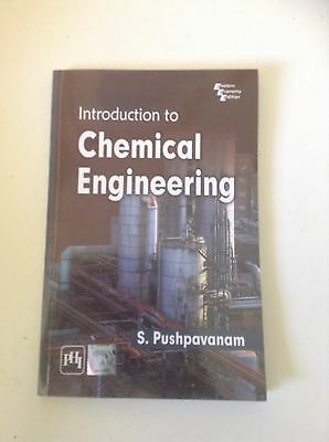 Introduction to Chemical Engineering by S.Pushpavanam (2012) paperback